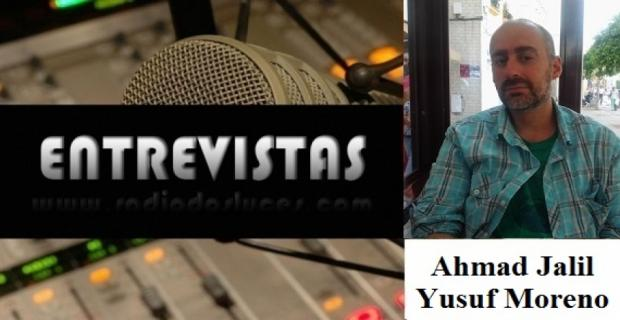 Entrevista al Sr. Ahmad Jalil Yusuf Moreno.