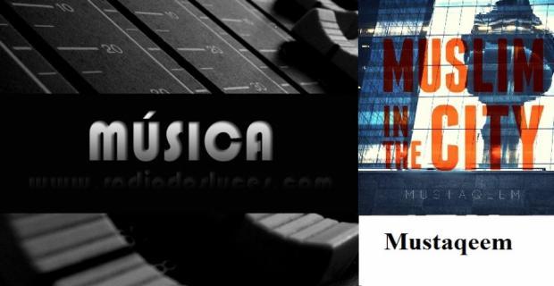 Muslim in the City (El dúo Mustaqeem)
